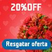 20%OFF em flores!